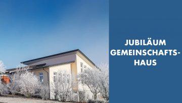 Jubiläum Gemeinschaftshaus